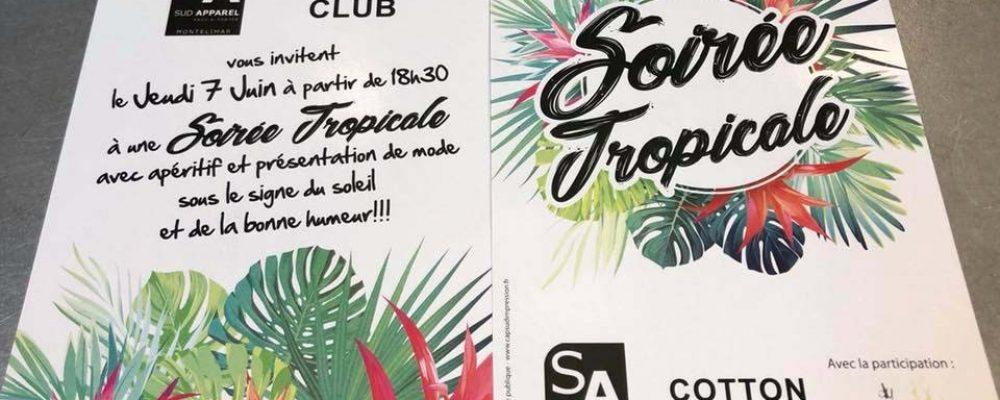 Soirée Tropicale le 7 juin